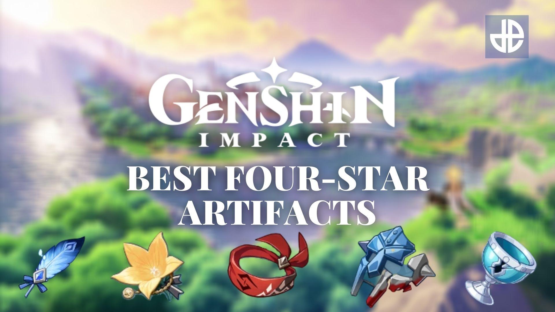 Four-Star Artifacts Genshin Impact