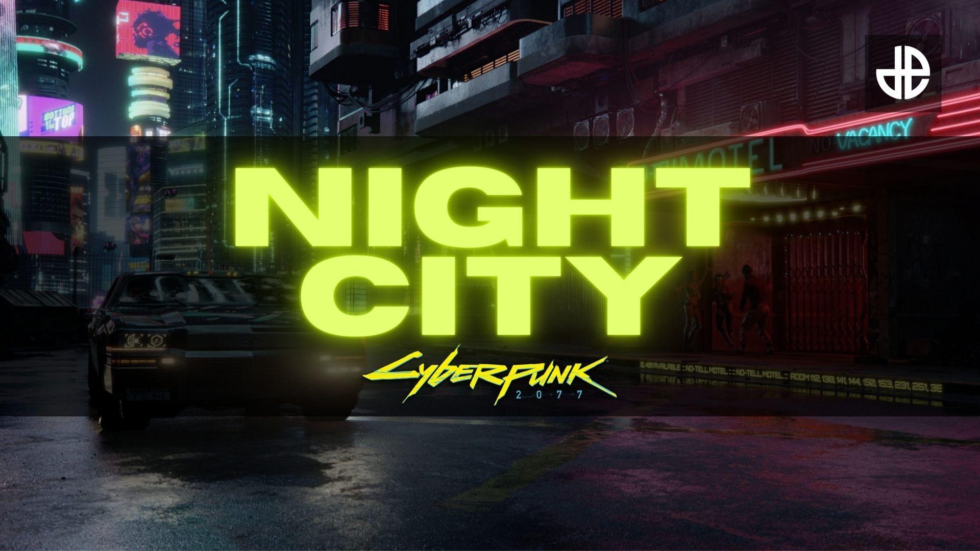 A screenshot of Cyberpunk 2077 Night City with text