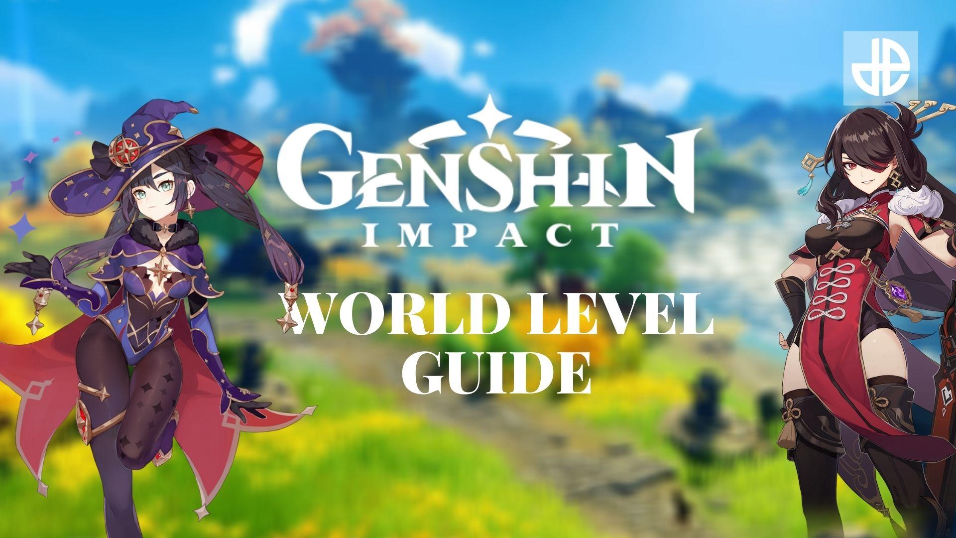 Genshin Impact World Level Guide