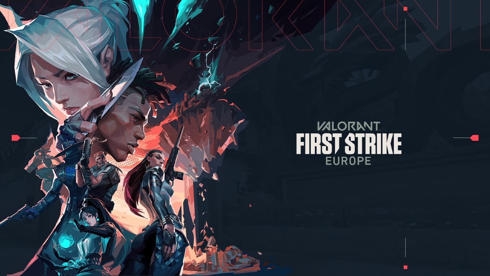 Valorant first strike europe